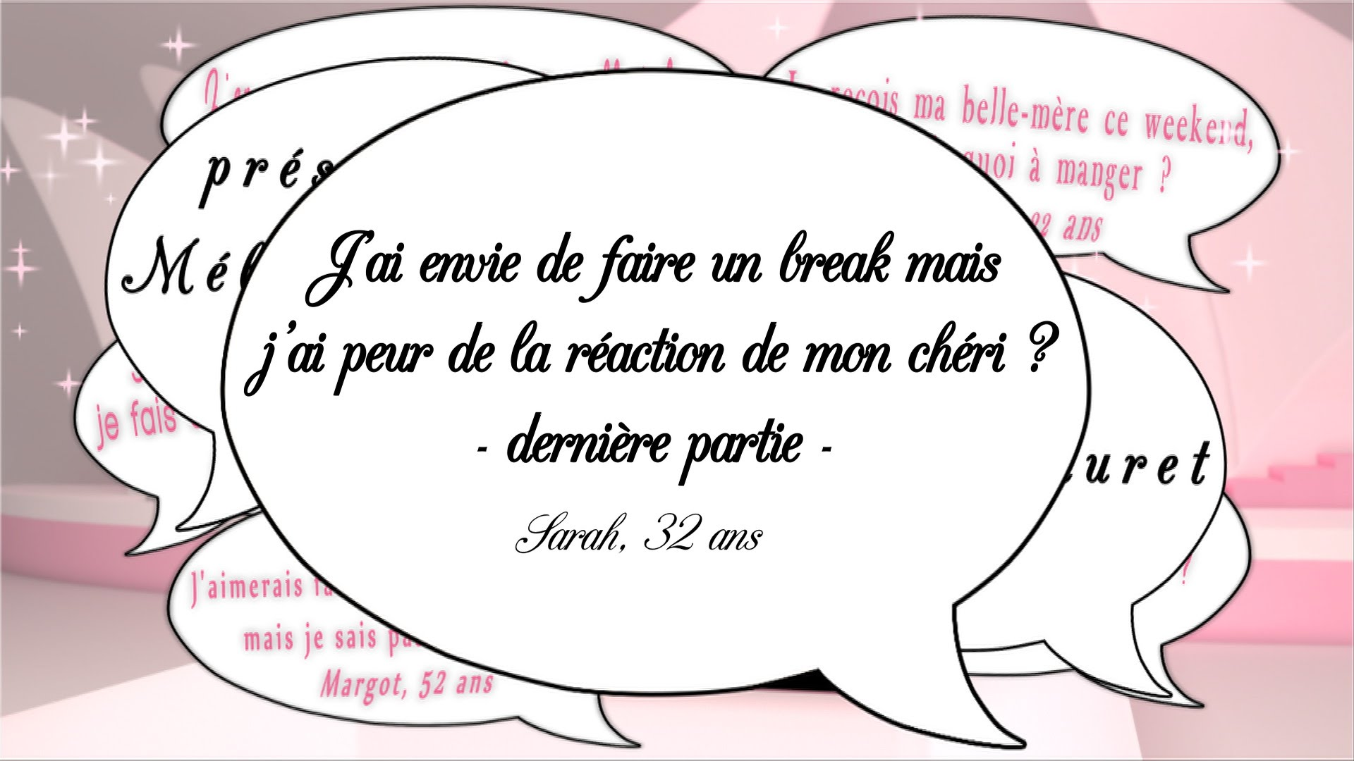Break ou rupture ?